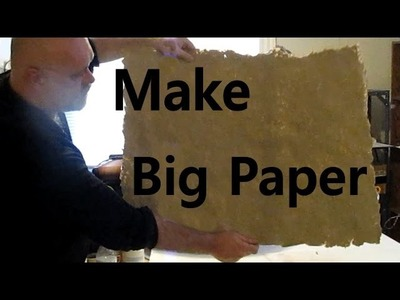 Make Paper: a Huge sheet for a Fantasy Map