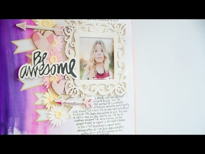 Be Awesome: Scrapbook Process by Wilna