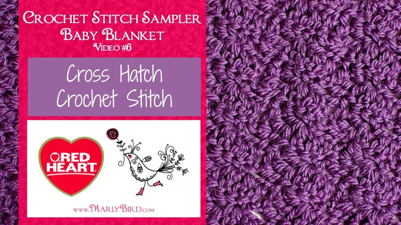 Cross Hatch Stitch for the Crochet Stitch Sampler Baby Blanket Crochet Along (Video 6)