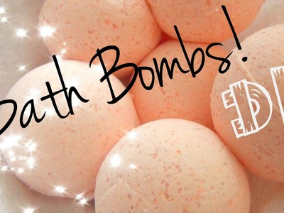 DIY Beauty ♥ How to Make Bath Bombs!