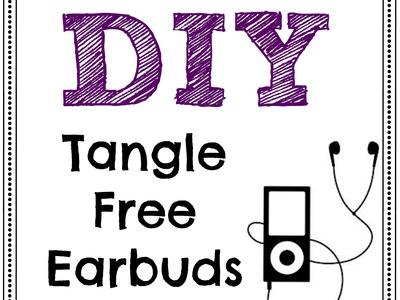 DIY Tangle-Free Earbuds | Owlbeteen