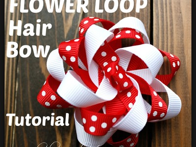 Flower Loop Hair Bow Tutorial - Hairbow Supplies, Etc.