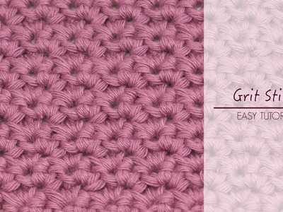 How To: Crochet The Grit Stitch