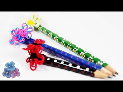 How to make Recicle Pencils with Rainbow loom Flowers Back to school crafts Mathie