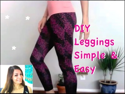 How to Make Stylish Leggings - Fast & Easy TUTORIAL