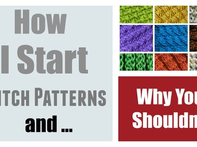 LOOM KNITTING : How I Start My Stitch Patterns