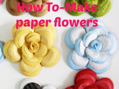 Paper flowers tutorial 5-12-15