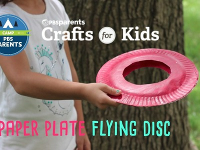 Paper Plate Flying Disc | Crafts for Kids | PBS Parents