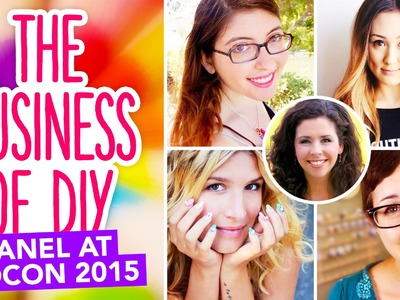 The Business of DIY Panel at VidCon 2015 with LaurDIY, Mr. Kate, and more!