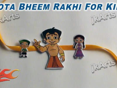 DIY How to make Chhota Bheem Rakhi for kids - JK Arts 307