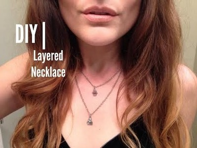 DIY | Layered Charm Necklace
