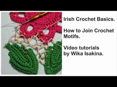 Irish Crochet Basics HOW TO JOIN CROCHET MOTIFS