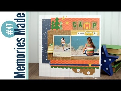 Memories Made #47: Camp Scrapbook Process Video