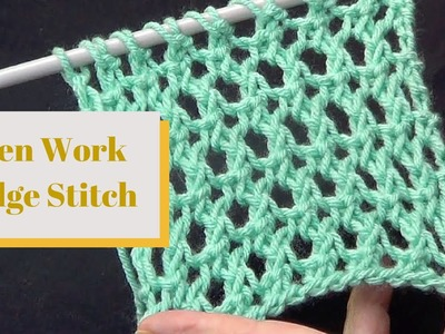 Open Work Ridge Stitch