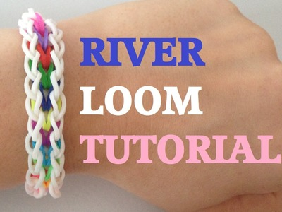 RIVER (Original Design) Rainbow Loom bracelet Tutorial l JasmineStarler