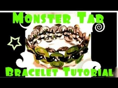 Tutorial: Monster Tab Bracelet