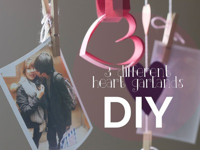 14 Days of Valentine (Day 7) ♡ 3 Different Heart Garlands
