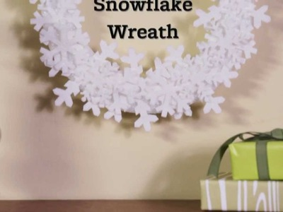 Christmas Wreath Ideas: Easy Snowflake Wreath