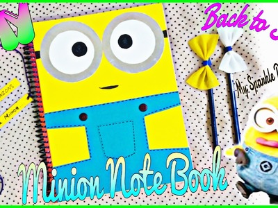 DIY Minion Note book ✄ (Back to School)