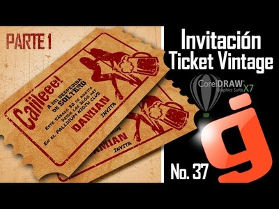 Invitación Ticket Vintage Parte 1.2 - Corel DRAW X7 - Bachelor party invitation