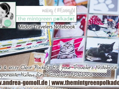 【Midori Travelers Notebook】selfmade Clear-Pockets made of Sn@p Page Protectors