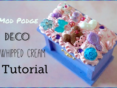 Mod Podge Whipple Decoden Tutorial.Demonstration - Kawaii!