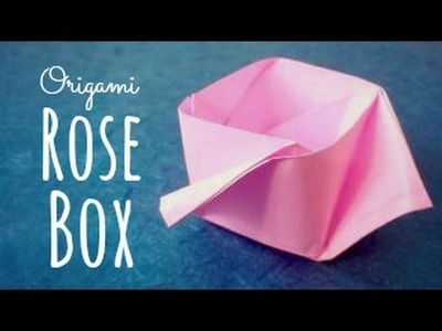 Origami Rose Box (Maria Sinayskaya)
