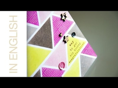 PI#39 No Stencil Stencilling. Fun triangle background one layer card