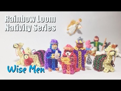 Rainbow Loom Nativity Series: Wise Men