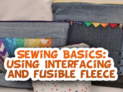 Using Interfacing and Fusible Fleece- Sewing Basics - Whitney Sews
