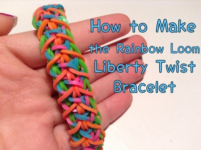 How to Make a Rainbow Loom Liberty Twist Bracelet
