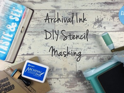Archival Ink DIY Stencil Masking - Bible Art Juornaling Challenge Week 26