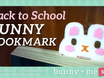 Back to School DIY Bunny Bookmark