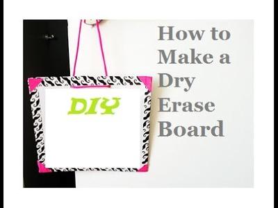 {DIY} Dry-erase Board
