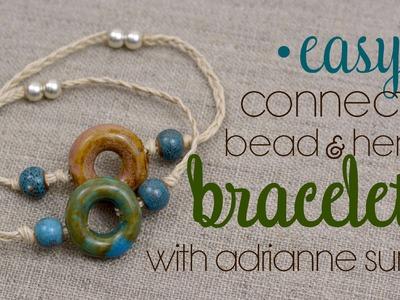 Easy Ceramic Connector Bead & Hemp Bracelet