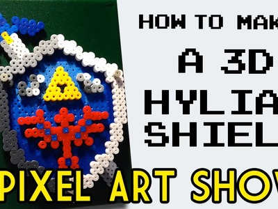 Perler Beads: How to Make a 3D Hylian Shield - Pixel Art Show