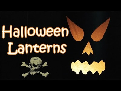 VERY EASY!! Halloween decorations- Lantern - Ana | DIY Crafts