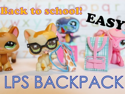 Back to School DIY LPS Backpack easy craft