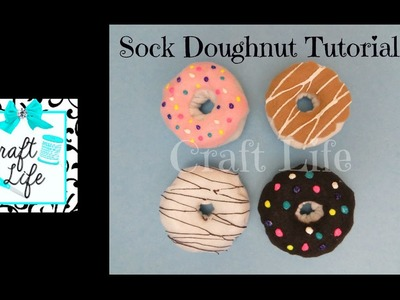 Craft Life ~ Sock Doughnut Tutorial ~ DIY Sock Donut Keychain