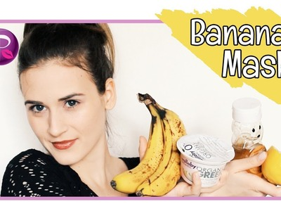 DIY Banana Face Mask - ThatGibsonGirl18