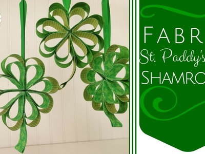 DIY Fabric St. Paddy's Day Shamrocks | Shabby Fabrics