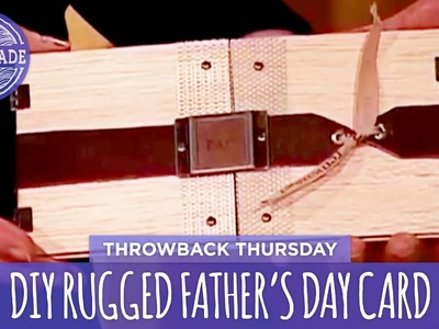 DIY Rugged Father's Day Card - Throwback Thursday - HGTV Handmade