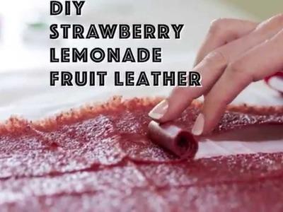 DIY Strawberry Lemonade Fruit Leather