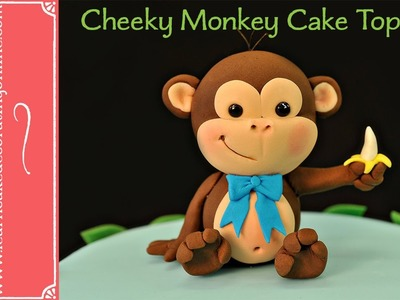 How to make a Cheeky Monkey cake topper