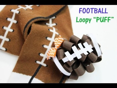 HOW TO MAKE Football Loopy Puff hairbow (loopy hairbow tutorial)