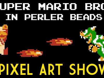 Perler Beads: Super Mario Bros - Pixel Art Show