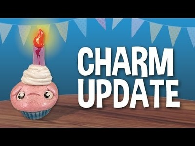 Polymer Clay Charm Update - Aug 2015