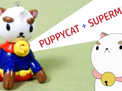 Puppycat Superman Polymer Clay Tutorial