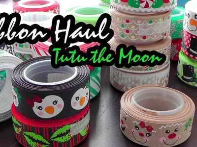 Ribbon Haul.Craft Haul featuring Tutu the Moon ((NEW RIBBON!))