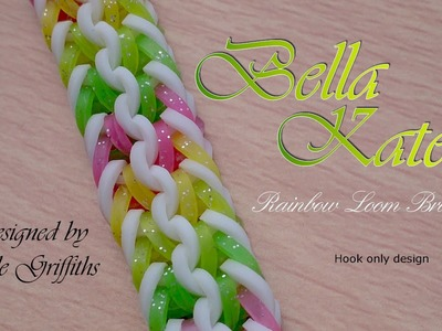 Bella Kate Rainbow Loom Bracelet - Hook Only